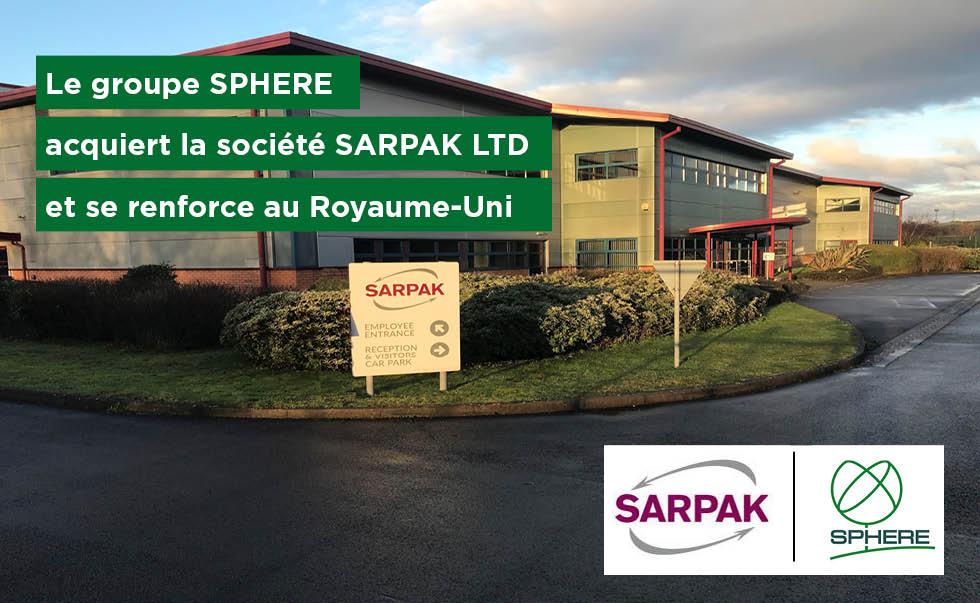 Le groupe SPHERE acquiert la société SARPAK LTD
